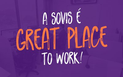 A Sovis é Great Place to Work